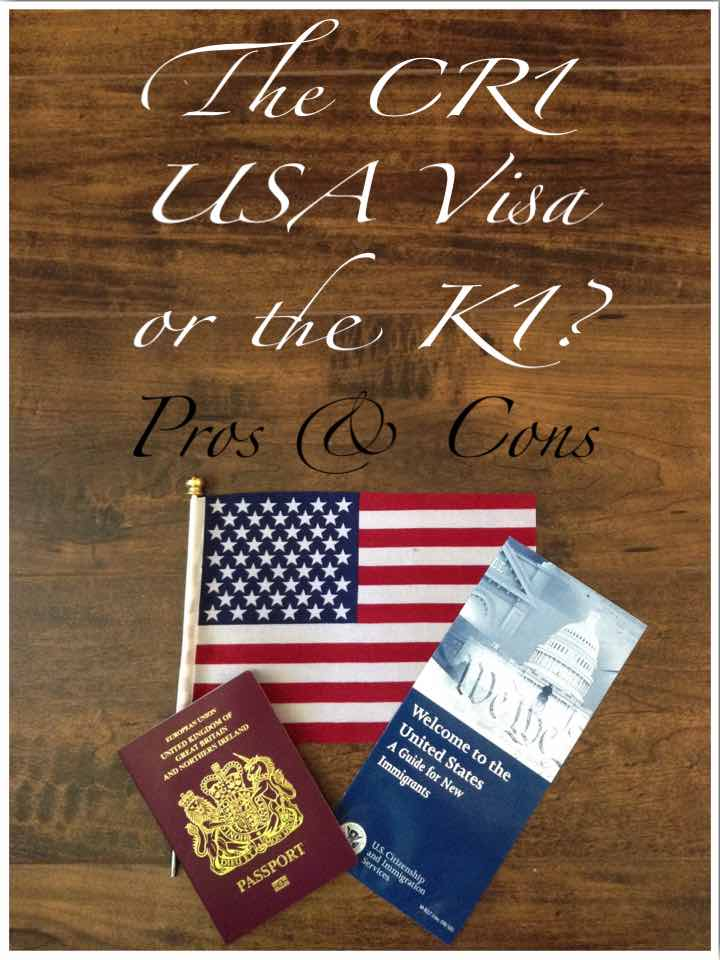 The CR1 USA Visa or the K1 Pros & Cons