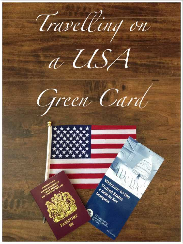 Travelling on a USA Green Card
