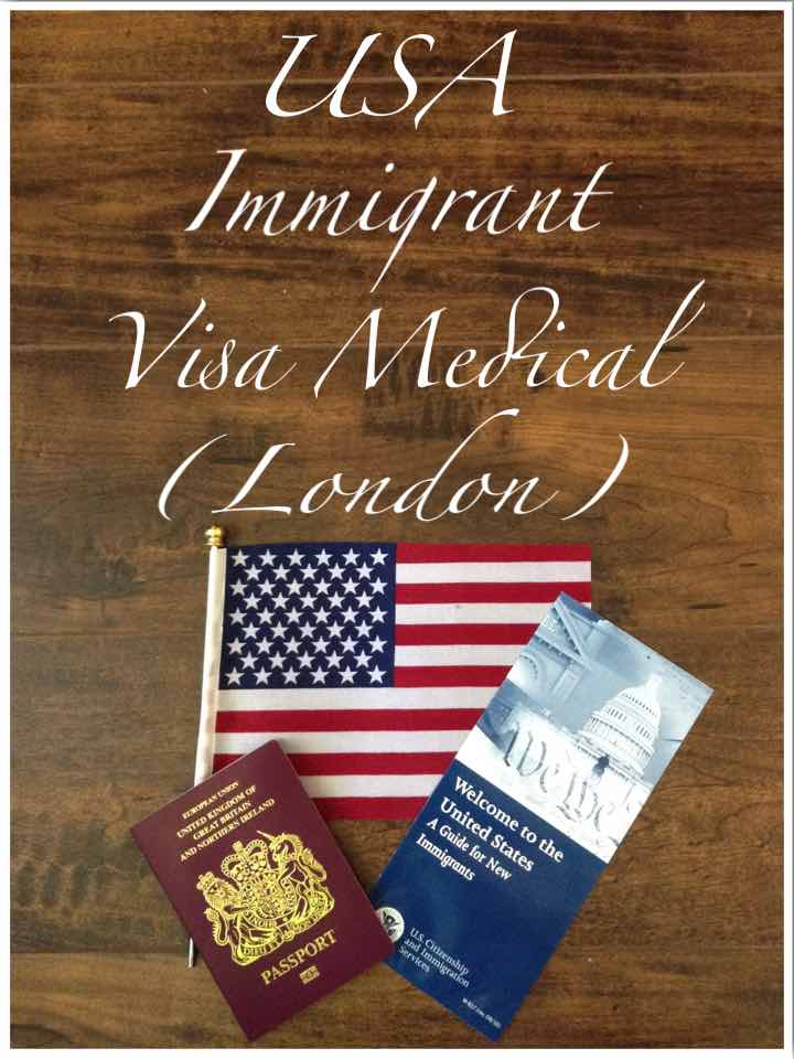 USA Immigrant Visa Medical London