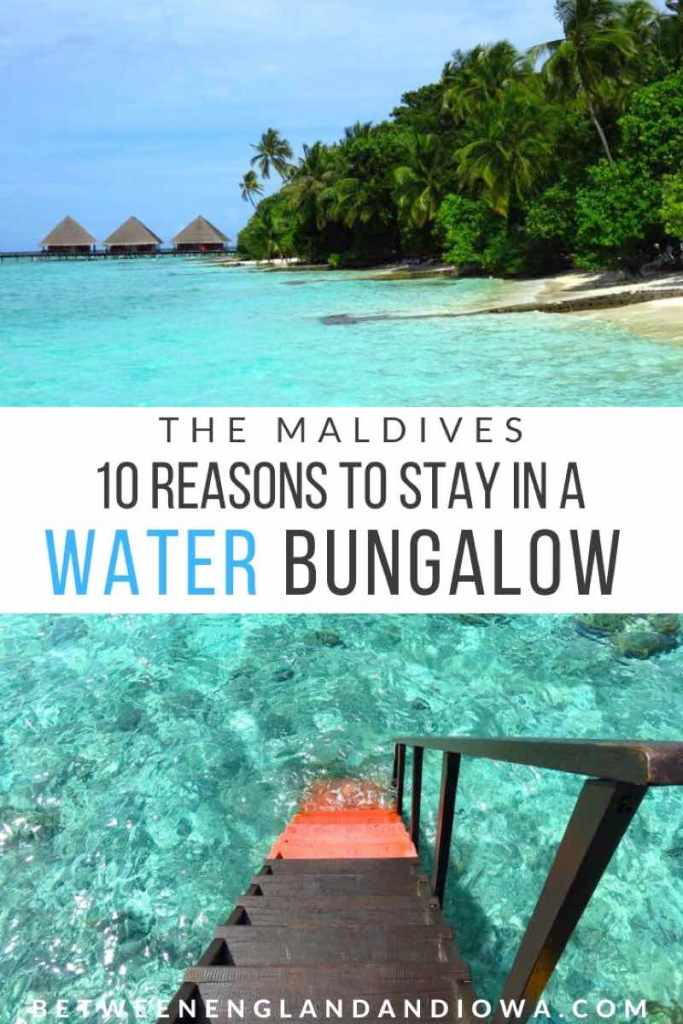 10 Reasons to stay in a water bungalow in the Maldives
