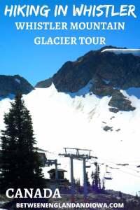 Hiking in Whistler Canada: Whistler Glacier Tour