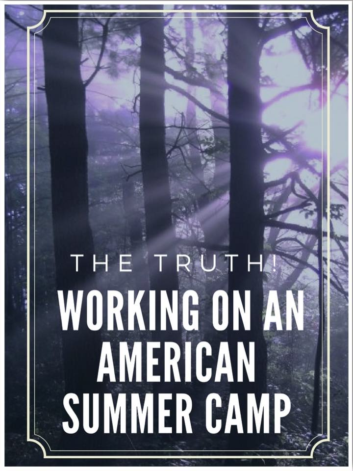 The Truth About Working on an American Summer Camp