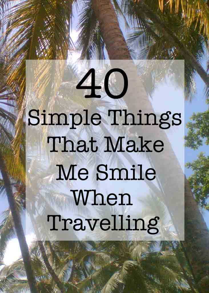Smile when travelling