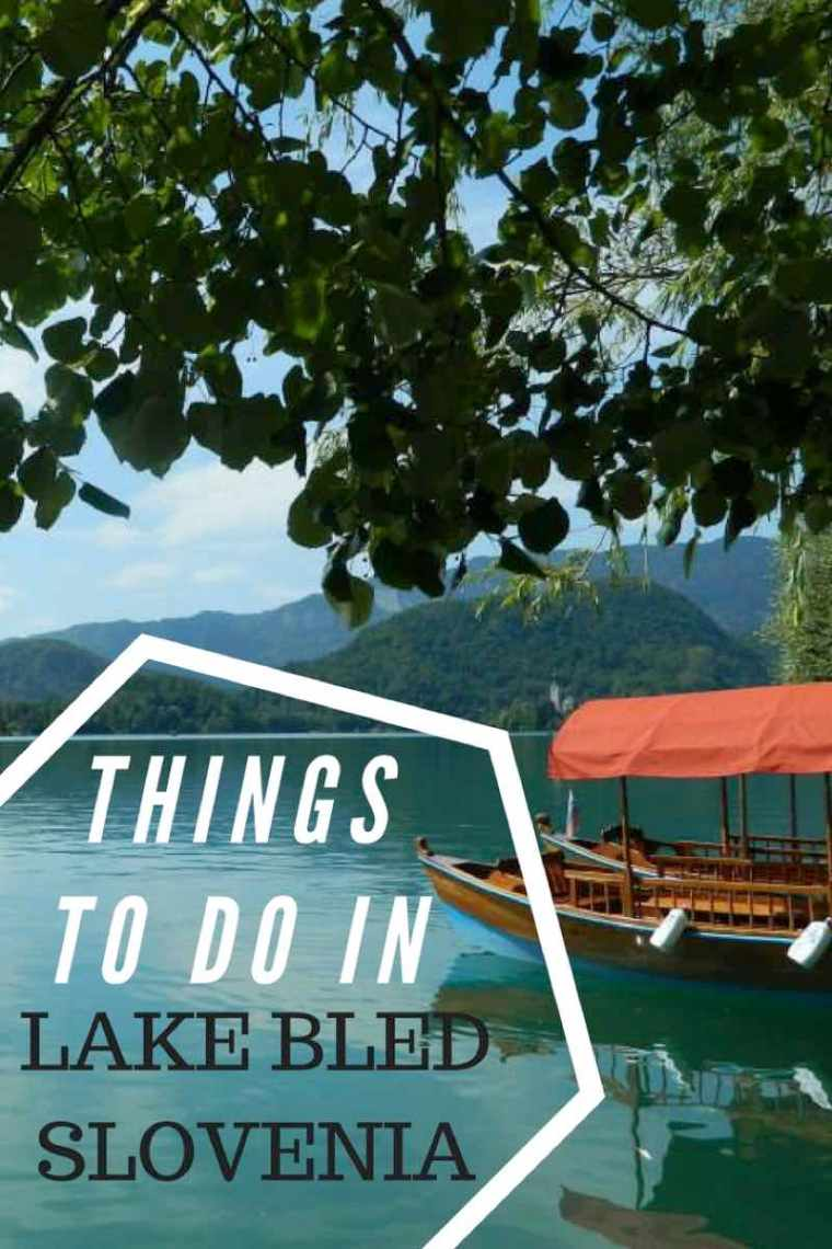 Things to do in Lake Bled Slovenia including day trips from Lake Bled