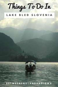 Things to do in Lake Bled Slovenia and day trips from Lake Bled!