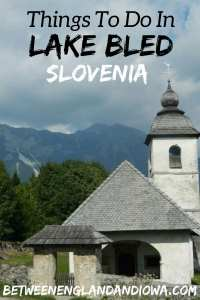 Things to do in Lake Bled Slovenia. Where to find Bled Cream Cake, Day Trips From Lake Bled and Bled Things To Do!