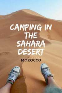 Things to known before camping in the Sahara Desert Morocco