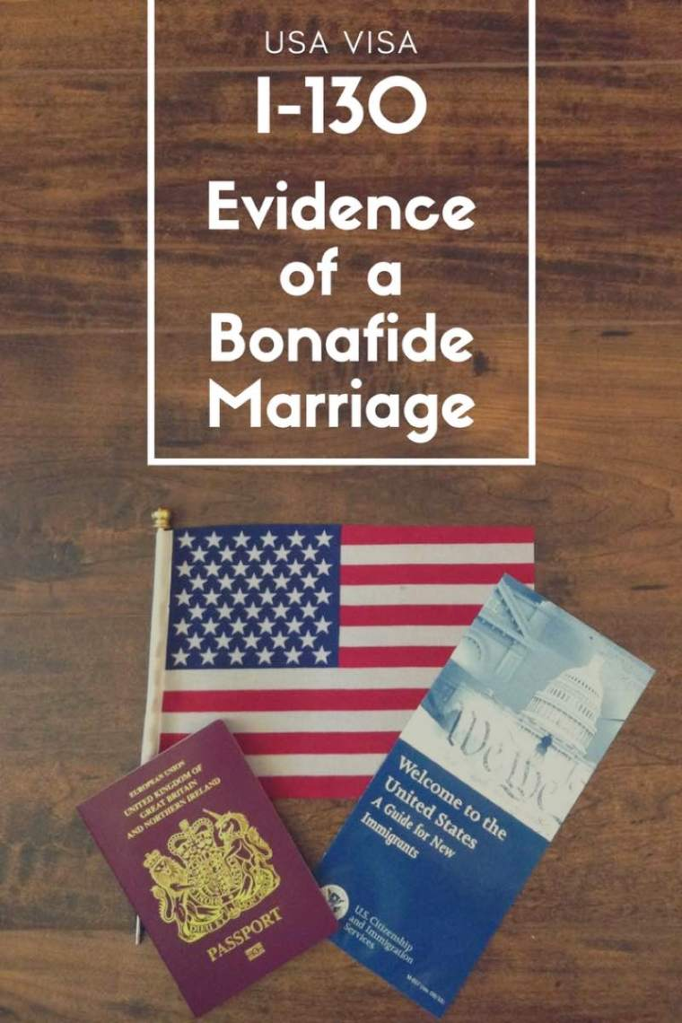 USA Visa Tips and Advice on what to include for the i130 Evidence of a Bonafide Marriage