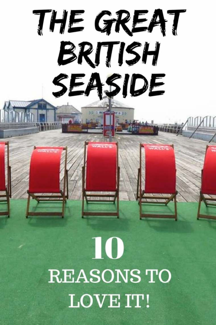 10 Reasons To Love The Great British Seaside!  Things I love about seaside towns! #britishcoast #britishseaside