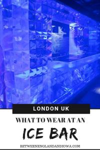 What to wear at an Ice Bar and what to expect visiting the Ice Bar in London UK!