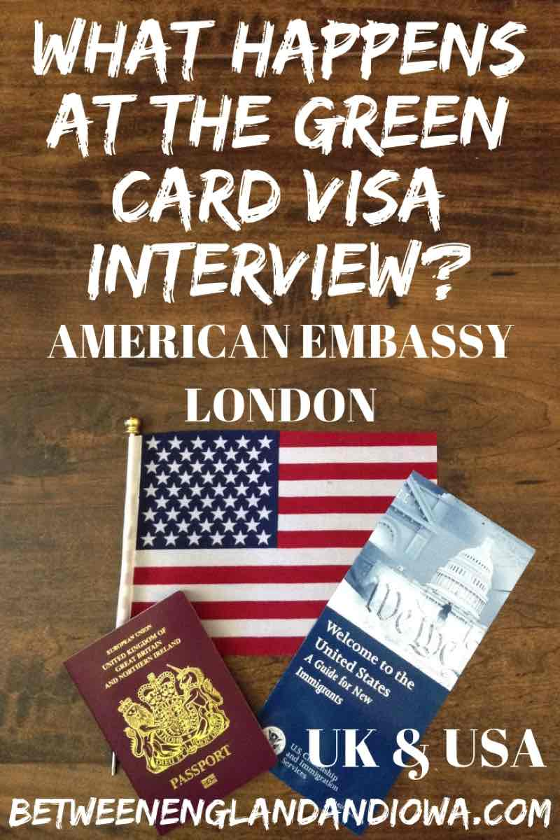 What Happens at the US Green Card Visa Interview at the America Embassy in London UK. What to expect at the US view interview
