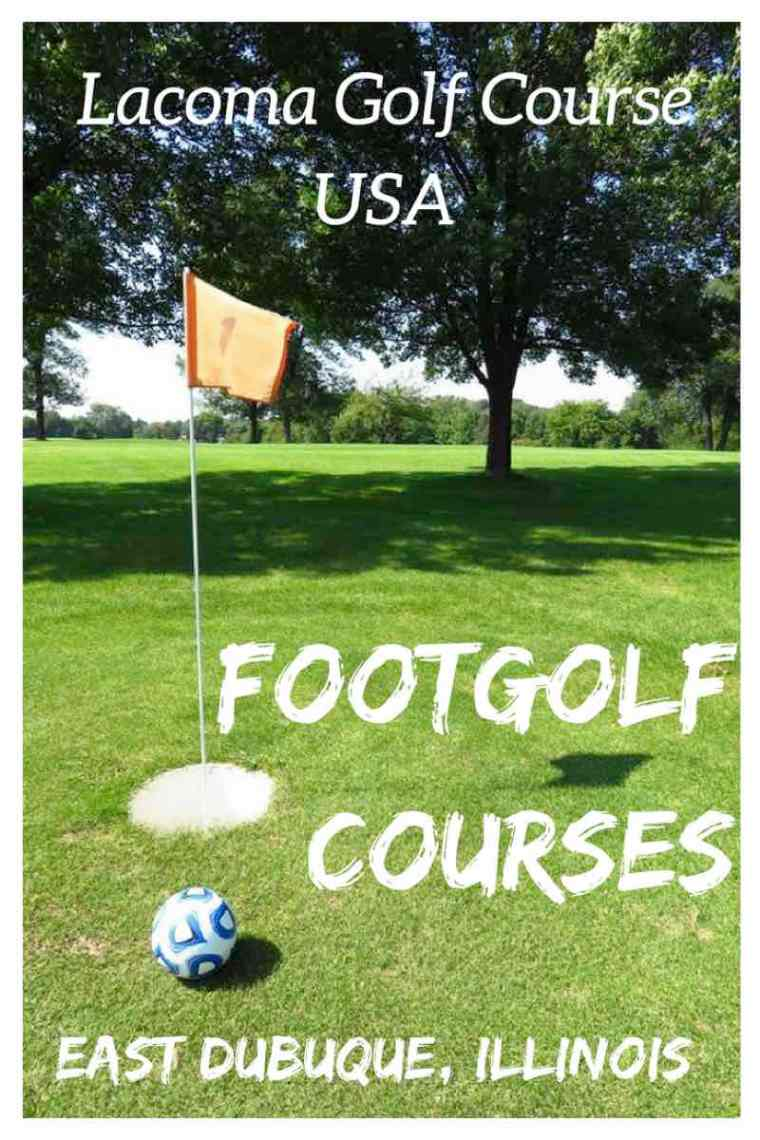 Illinois Footgolf Courses. Lacoma Golf Course in East Dubuque, Illinois
