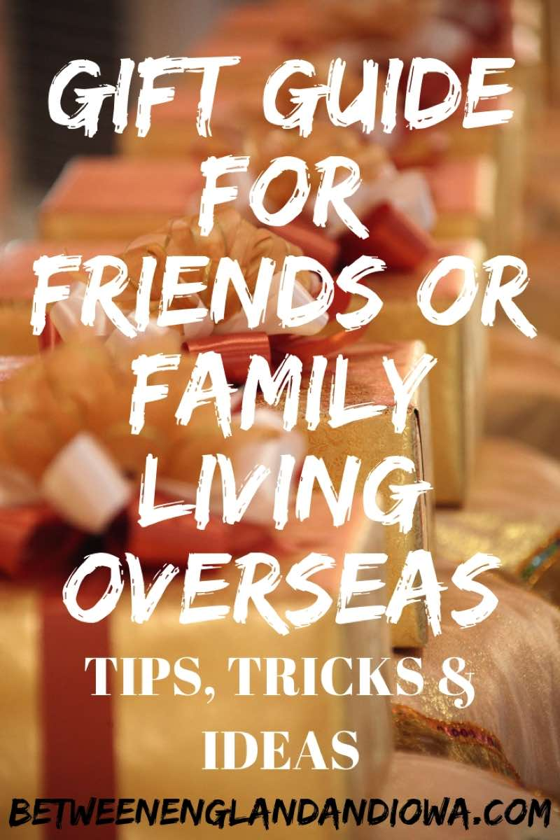 Gift Guide for friends or family members living overseas.  Tips, tricks and gift ideas on what to send loved ones living abroad