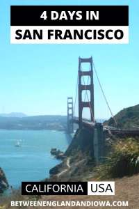 San Francisco 4 Day Itinerary
