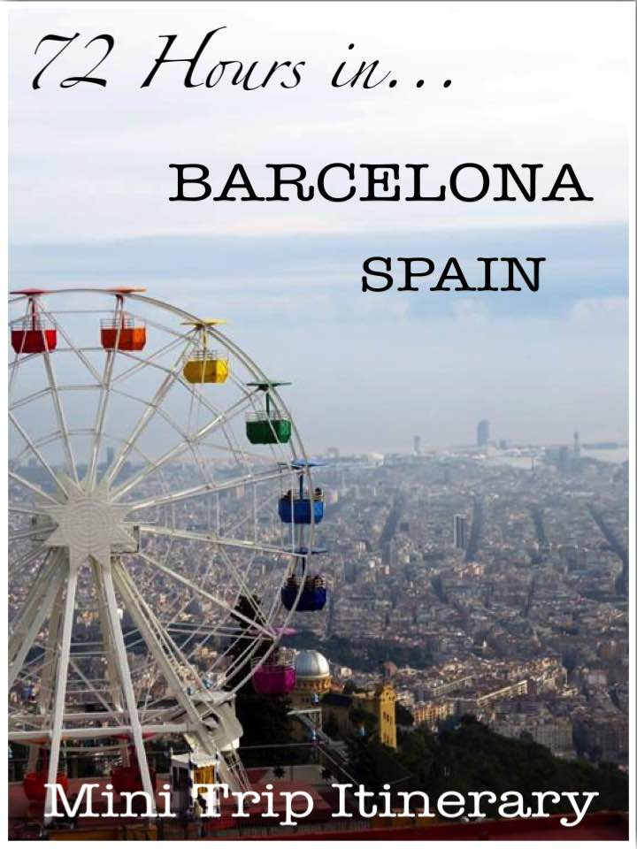 72 Hours in Barcelona Spain