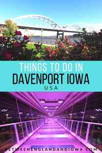 Things to do in Davenport Iowa USA