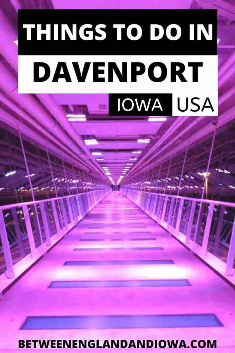 Things to do in Davenport Iowa