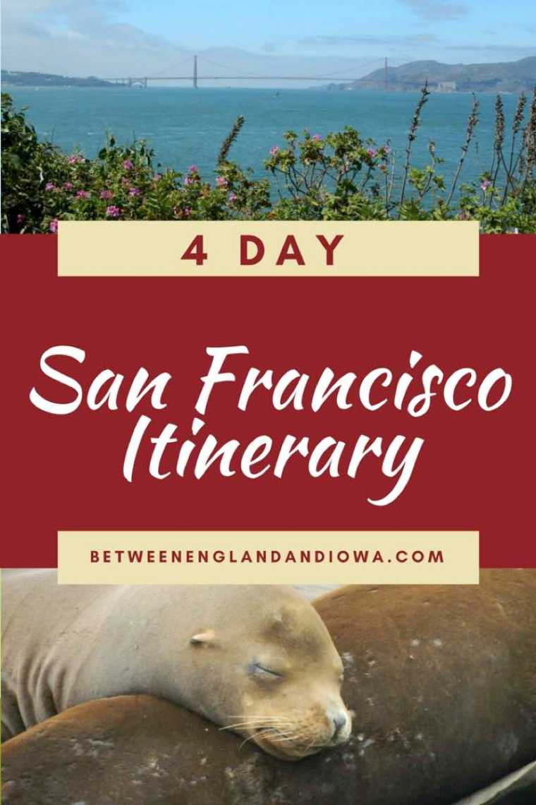 San Francisco Itinerary 4 Days California Guide
