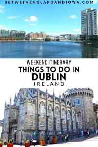 Things to do in Dublin Ireland 2 day Dublin itinerary