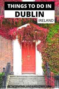 2 Days in Dublin Ireland Weekend Itinerary