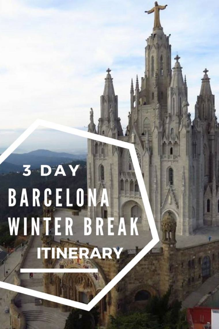 3 Day Barcelona Winter Break Itinerary. A guide on what to see and do in Barcelona in December or January