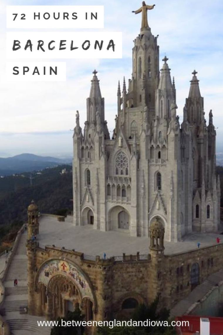72 Hours in Barcelona Spain. Things to do in Barcelona in 3 days.