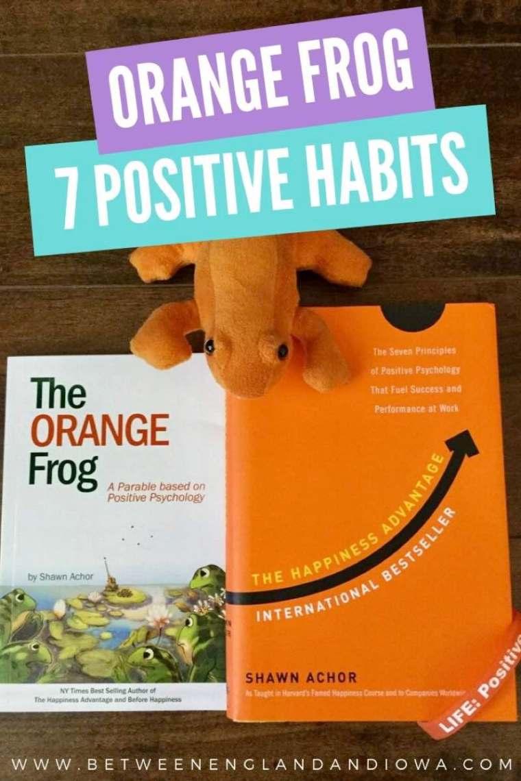 Orange Frog Training 7 Positive Habits
