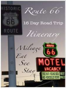 Route 66 16 Day Itinerary Mileage, Eat, See, Stay