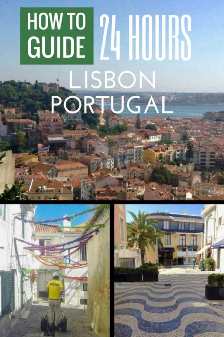 How To Spend 24 Hours in Lisbon Portugal