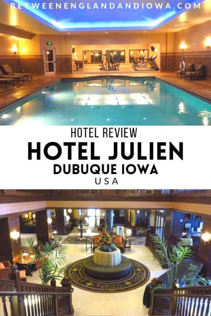 Historic Hotel Julien Dubuque Review in Iowa USA