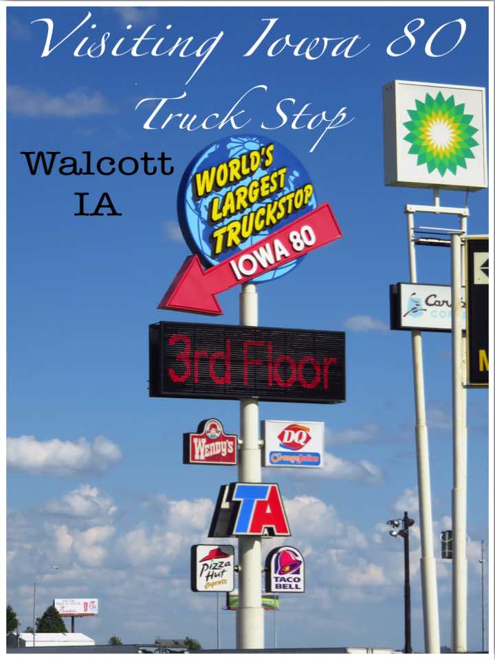 Visiting Iowa 80 World's Largest Truck Stop