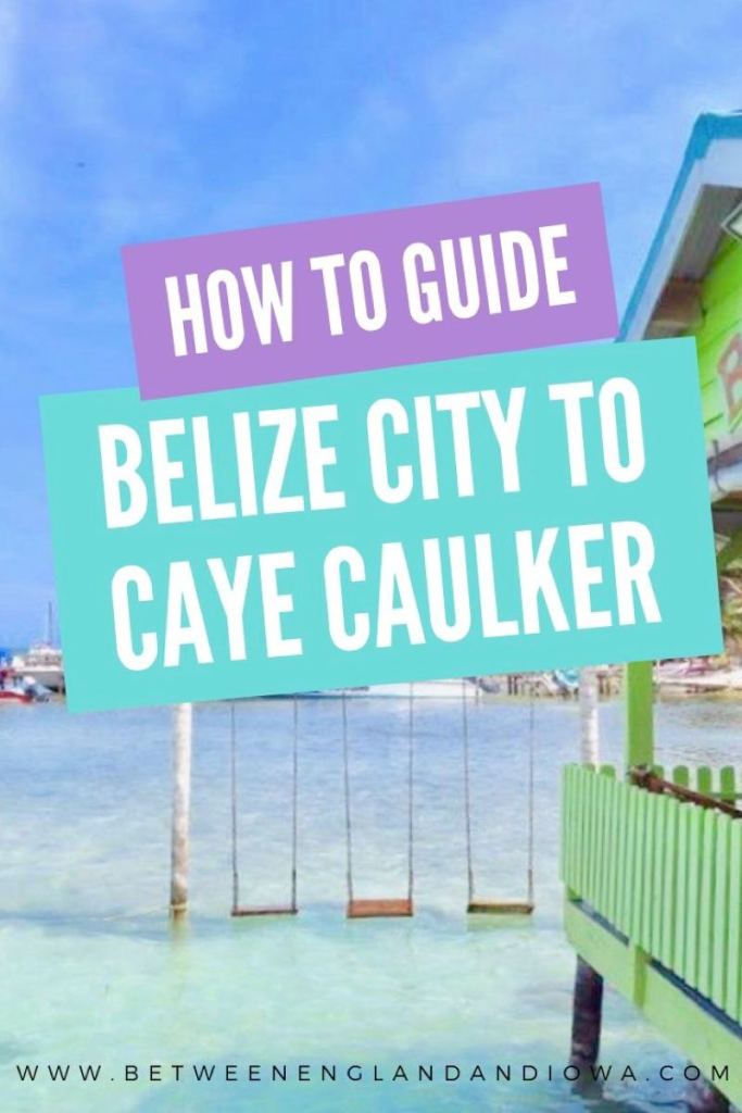 How to get from Belize City to Caye Caulker
