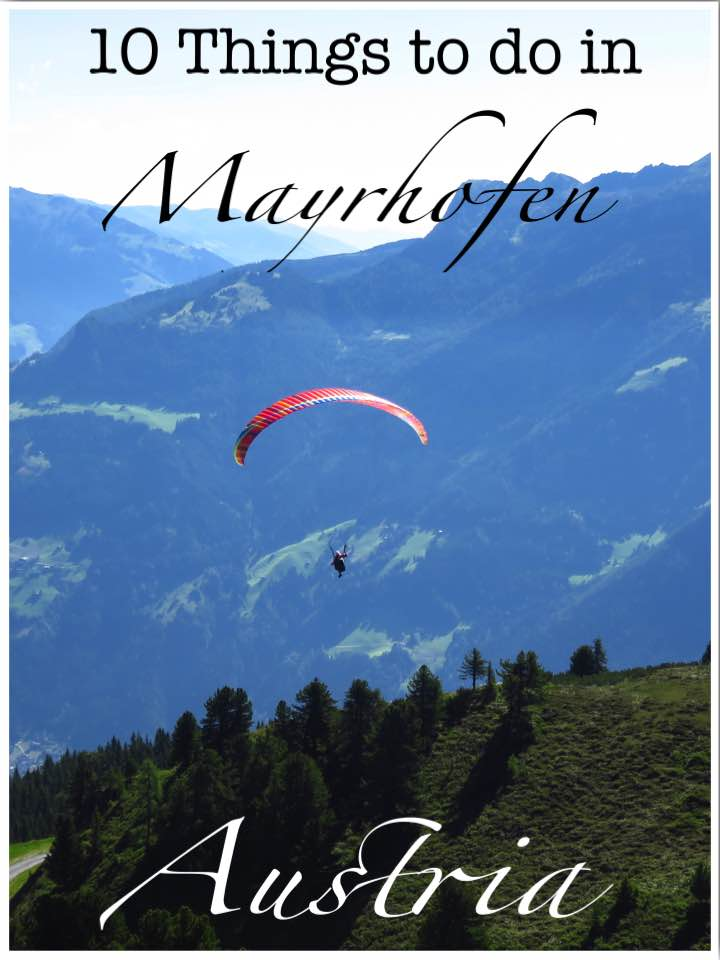 10 Things to do in Mayrhofen Austria in Summer