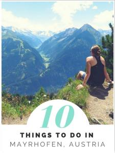 Mayrhofen Austria. 10 things to do in Mayrhofen summer