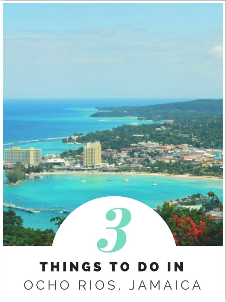 3 Things to do in Ocho Rios Jamaica