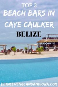 3 beach bars you should visit while in Caye Caulker Belize! These Caye Caulker bars have swings, hammocks and cocktails, what more could you want?!