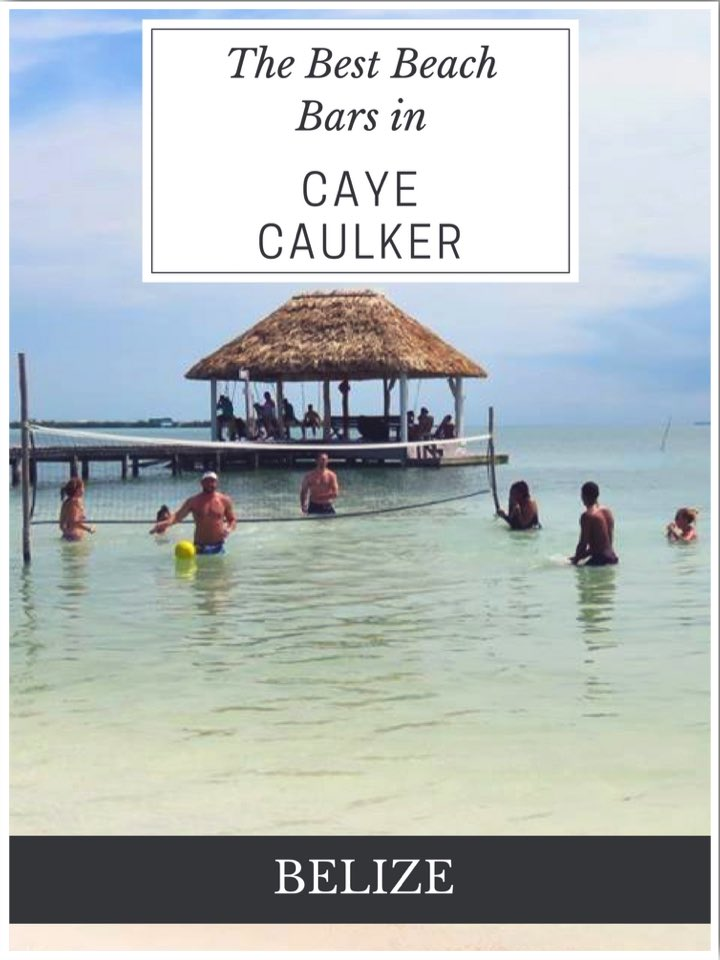 The Best Beach Bars in Caye Caulker Belize