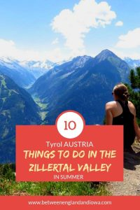 10 Things to do in the Zillertal Valley in Tyrol Austria in summer