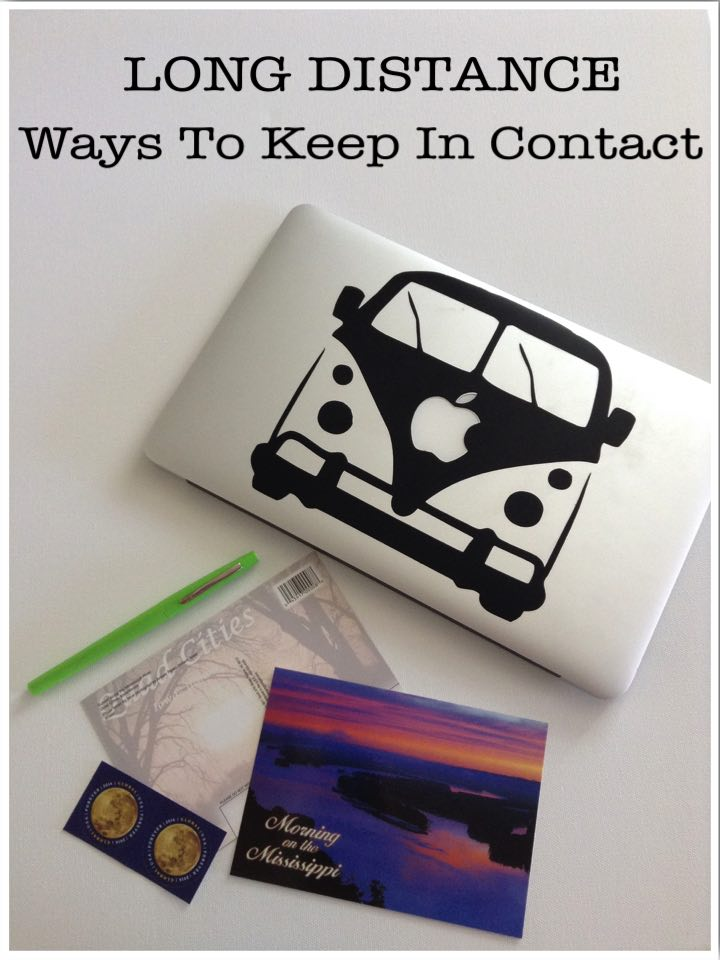 Long Distance Ways To Keep In Contact