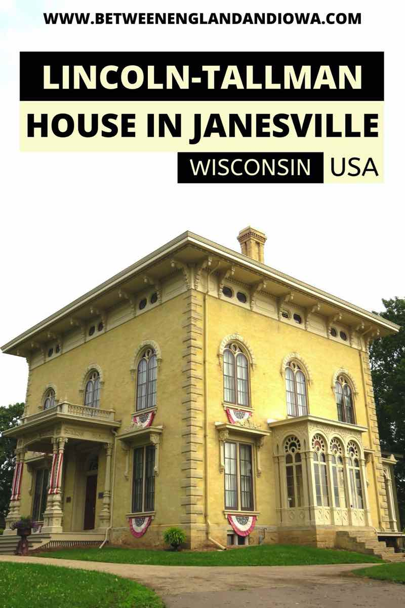 The Lincoln Tallman House in Janesville Wisconsin USA
