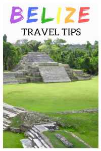 Belize travel tips. Things to know before you go to Belize!