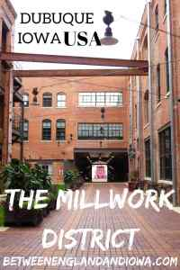 Things to do in the Millwork District Dubuque Iowa. Millwork District restaurants and bars East Iowa USA