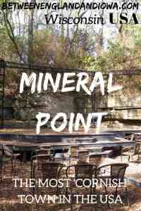 Mineral Point Wisconsin is one of the oldest towns in Wisconsin! It is said to be the most 'Cornish' town in the USA thanks to its Cornish heritage!