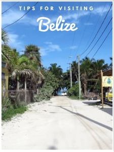 Tips for Visiting Belize
