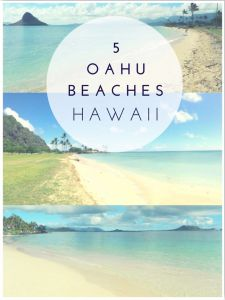 5 Oahu Beaches to Visit in Hawaii
