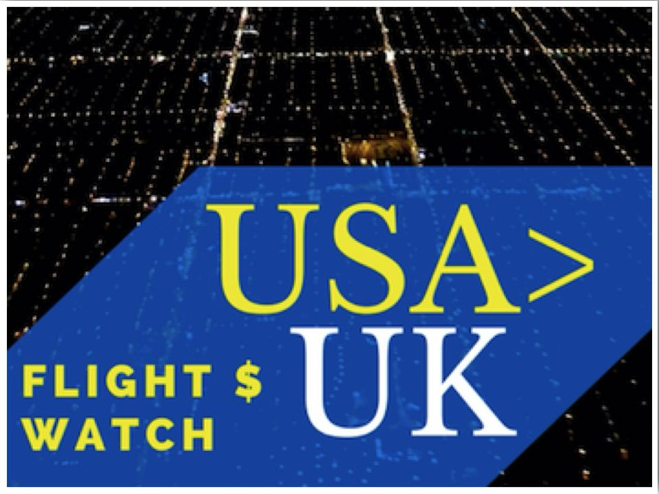 USA to UK Flight Price Watch