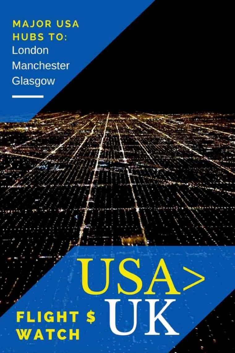 USA to UK Flight Price Watch. Tips and advice for flying across the Atlantic