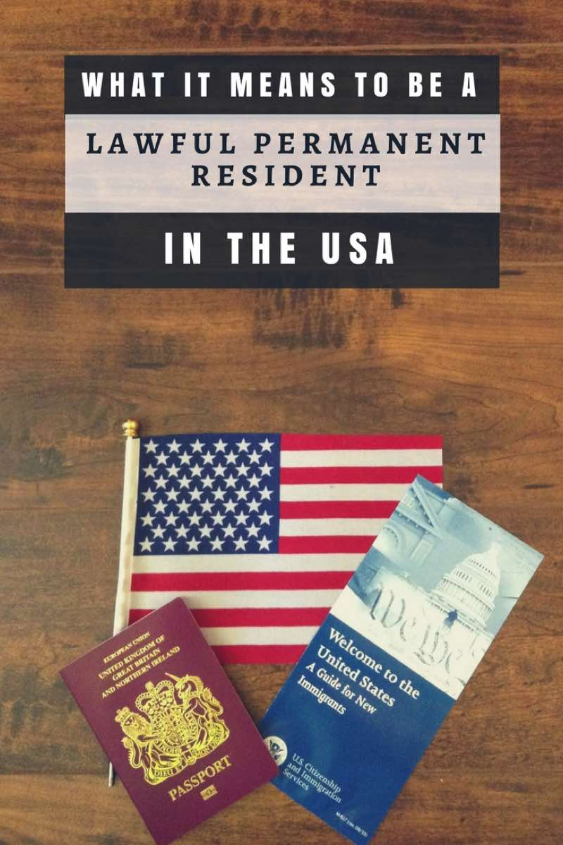 What it means to be a Permanent Lawful Resident in the USA