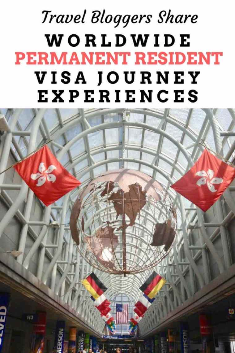 Travel Bloggers Share their worldwide permanent resident visa journey experiences, with tips and tricks to have a smooth visa process!