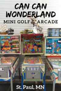 Can Can Wonderland Mini Golf and Retro Arcade in St Paul, Minnesota